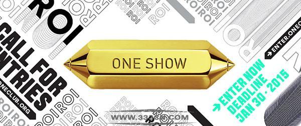 美国 One-Show 国际创意节 2015年 全球征稿