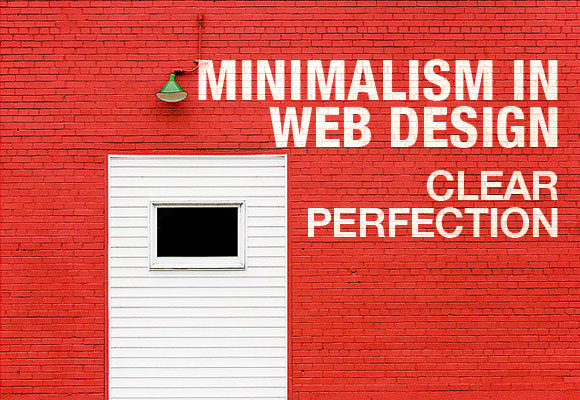 Minimalism in Web Design: Clear Perfection